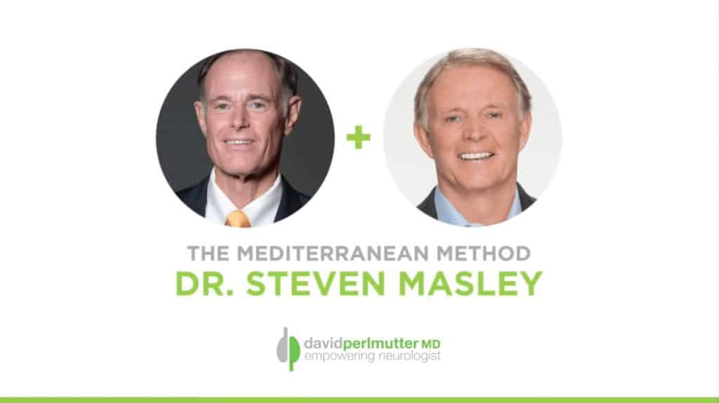 Empowering Neurologist - David Perlmutter, MD and Dr. Steven Masley