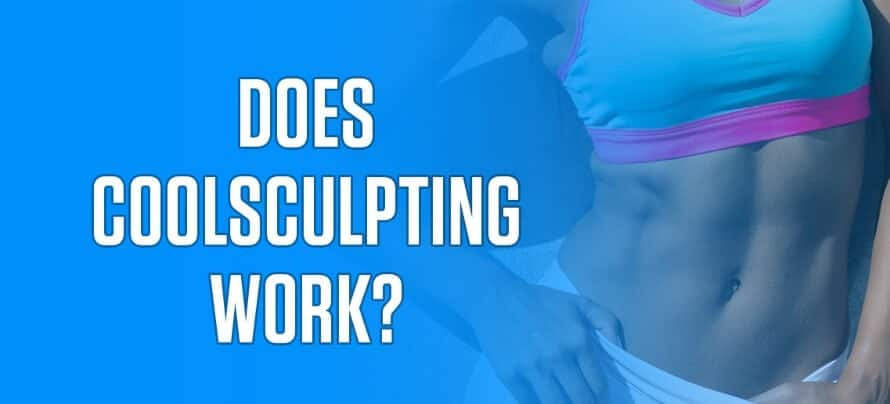 What Is CoolSculpting and Does It Work? (What 17 Studies Show)